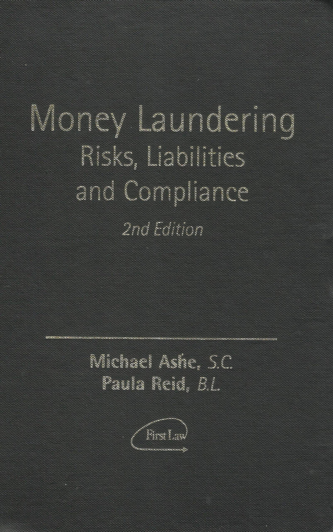 Money Laundering: Risks, Liabilities and Compliance