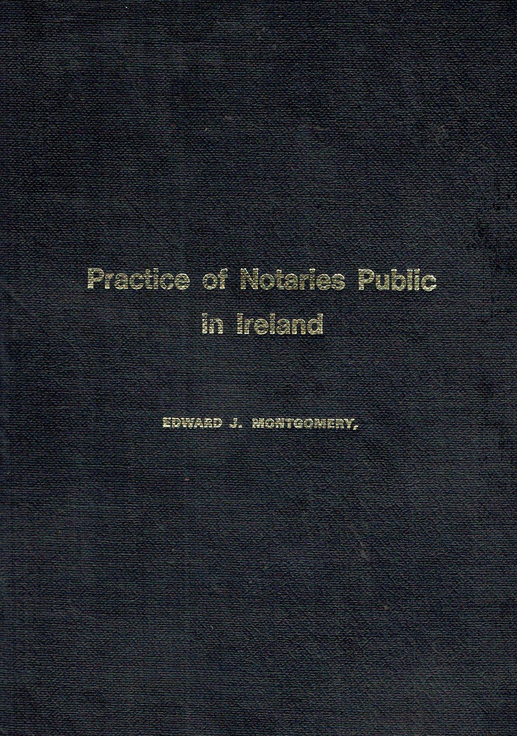 Manual on the Practice of Notaries Public in Ireland