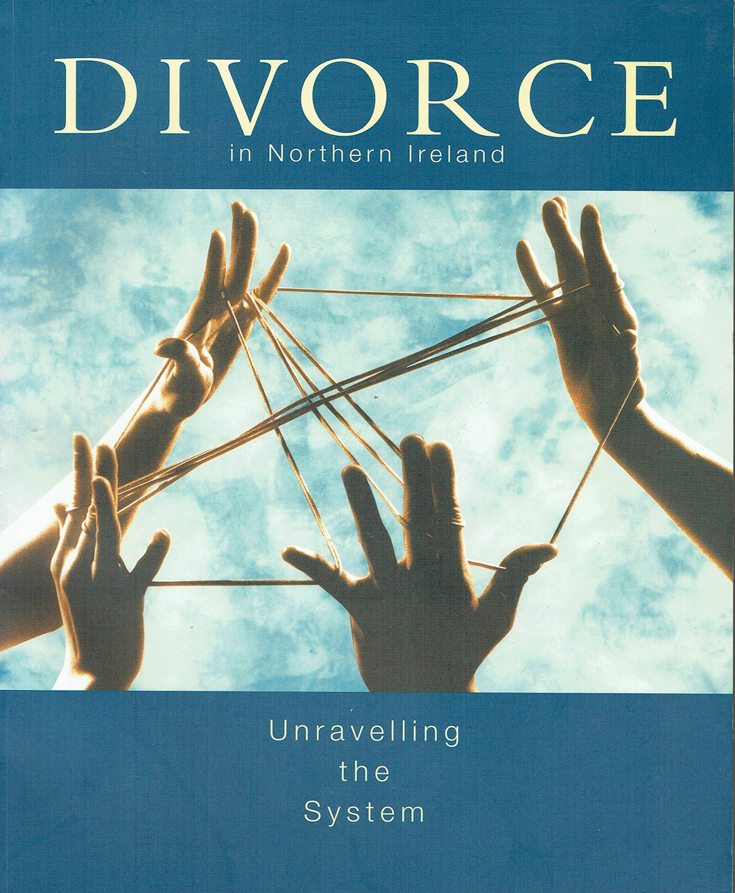 Divorce in Northern Ireland: Unravelling the System