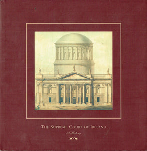 The Supreme Court of Ireland : A History