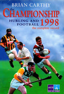 The Championship 1998: The Complete Record - Football and Hurling
