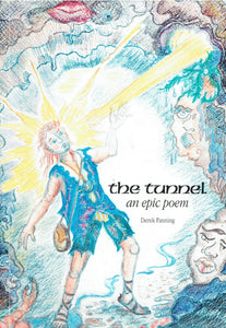 The Tunnel - an epic poem