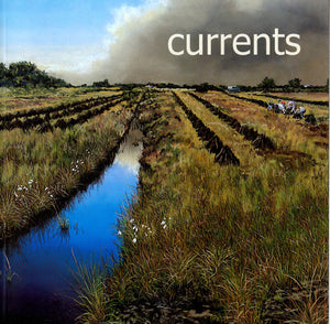 Currents: An Exhibition of Recent Acquisitions