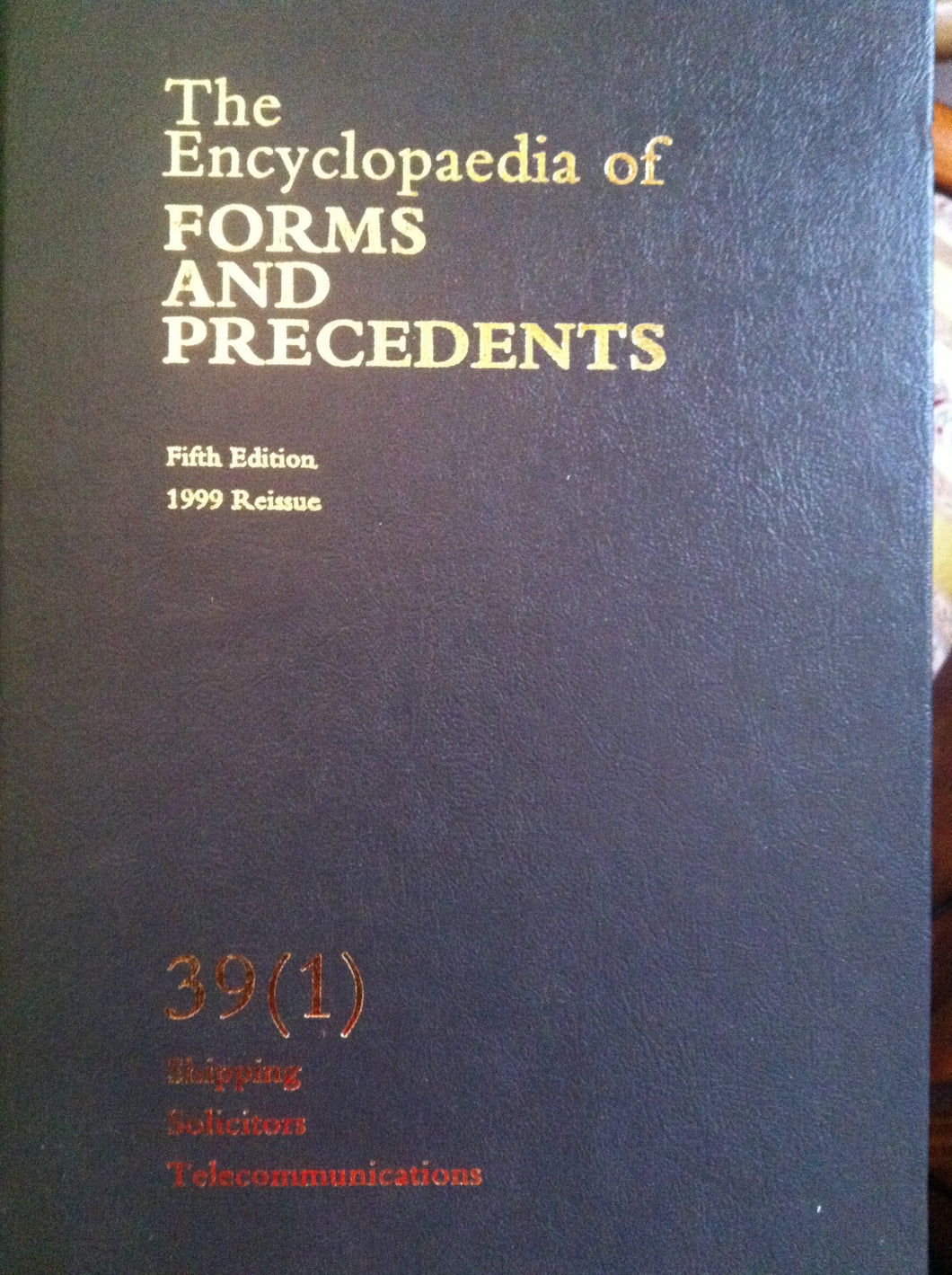 Encyclopedia of Forms and Precedents