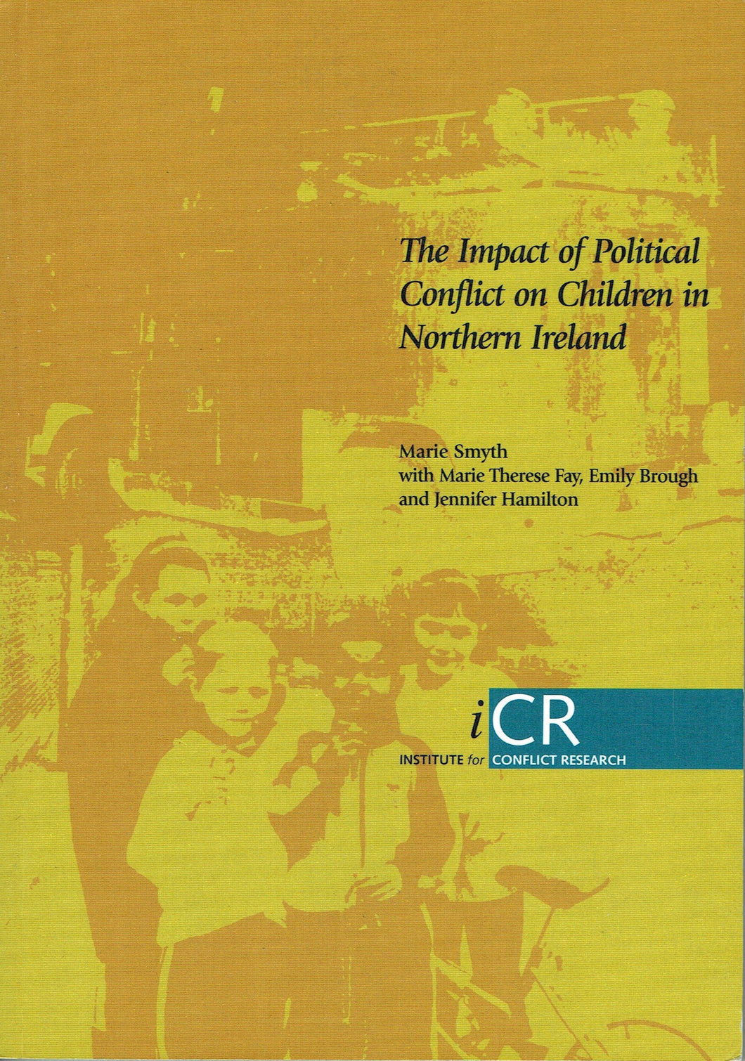 The Impact of Political Conflict on Children in Northern Ireland