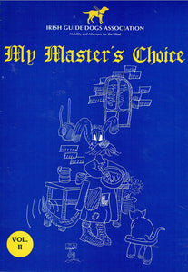 My Master's Choice - Volume II - Irish Guide Dogs Association Cookery Book