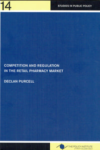 Competition and Regulation in the Retail Pharmacy Market (Studies in public policy)