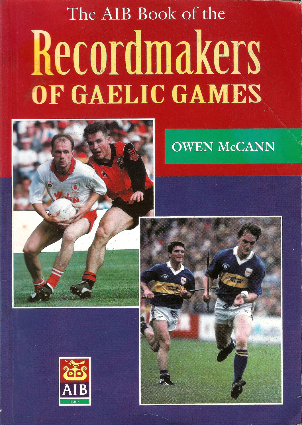 Recordmakers of Gaelic Games