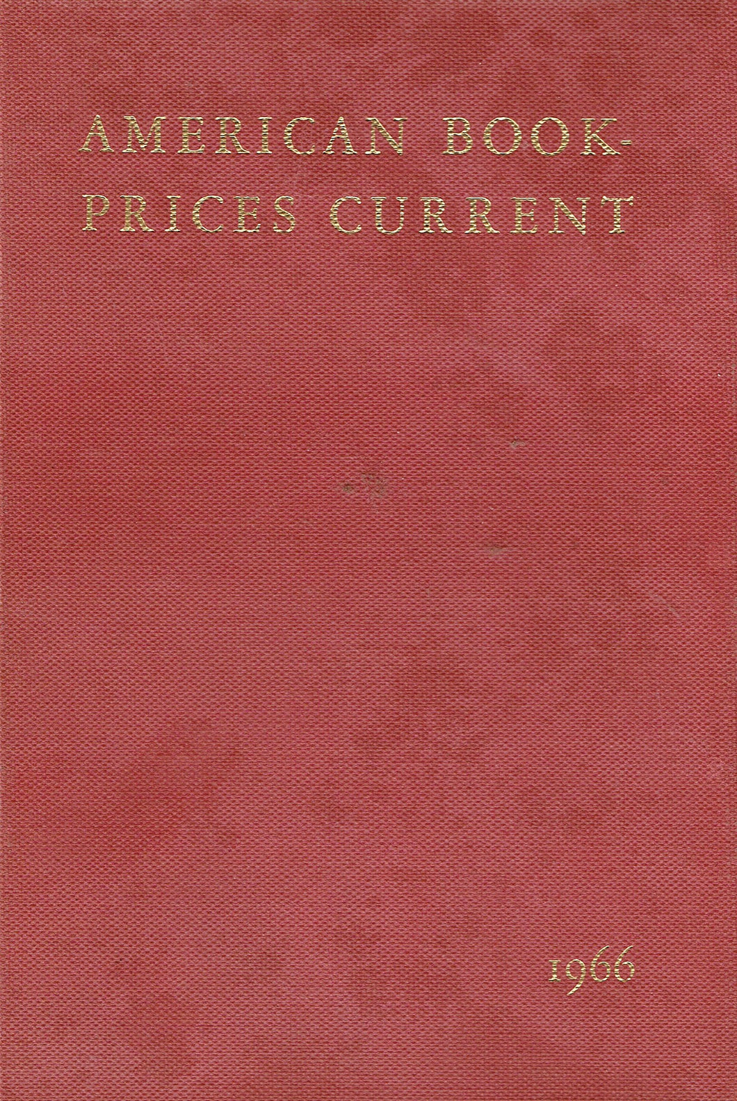 American Book-Prices Current Volume 72, 1966