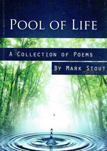 Pool of Life: A Collection of Poems