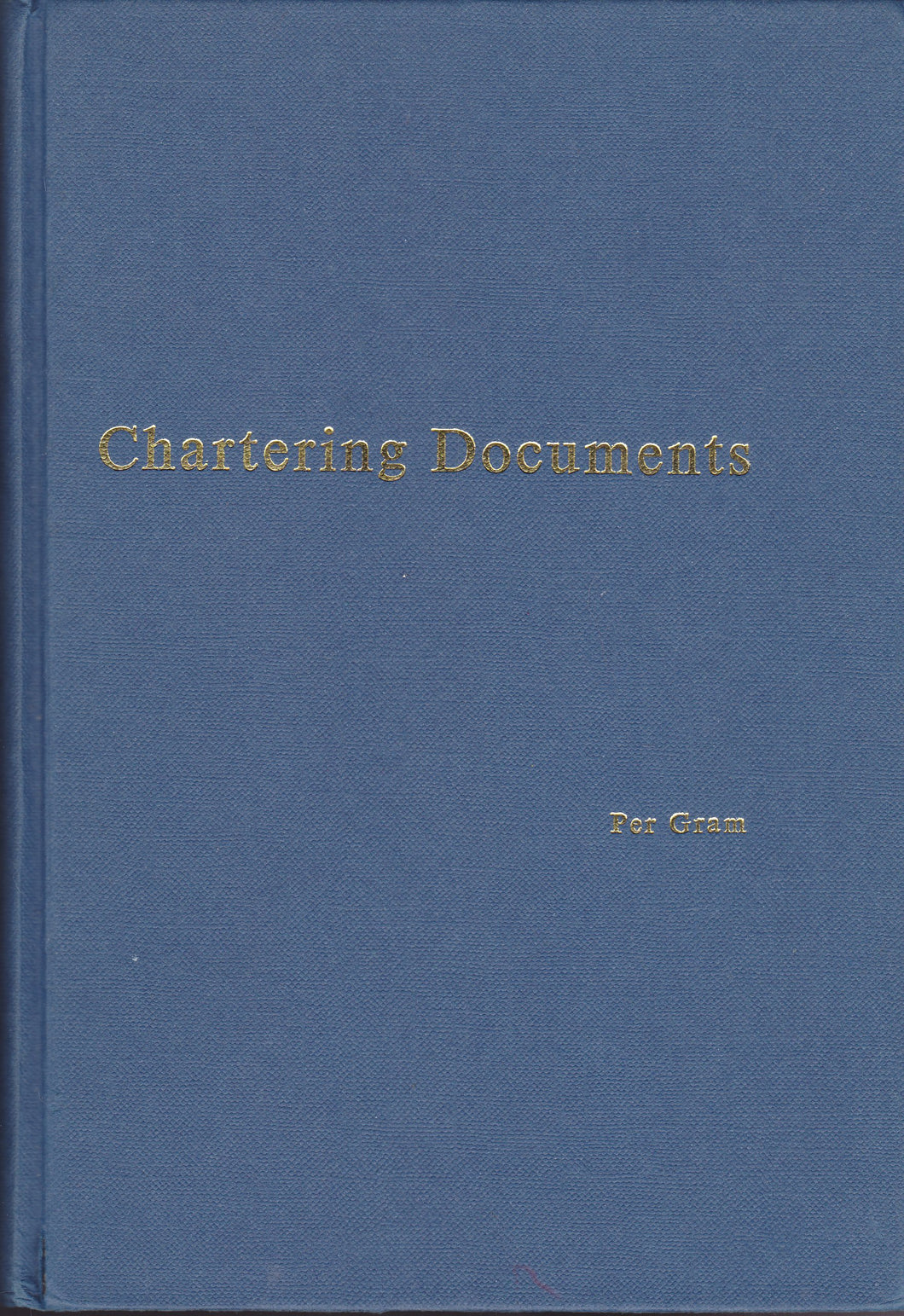 Gram on Chartering Documents
