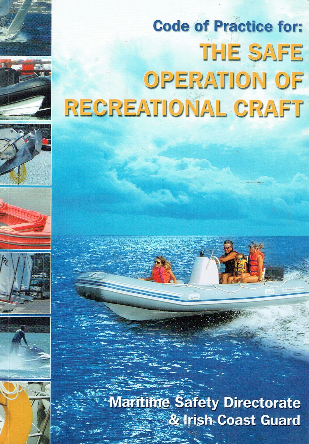 Code of Practice for: the Safe Operation of Recreational Craft