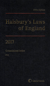 Halsbury's Laws of England - Fifth Edition, 2017: Consolidated Index, F-O