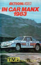 Load image into Gallery viewer, In Car Manx 1983 - Manx Rally - A TV2 Production [VHS]