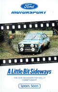 Ford Motorsport: A Little Bit Sideways - The 1978 Sedan British Rally Championship - Ford Video Collection [VHS]