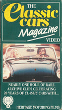 Load image into Gallery viewer, The Classic Cars Magazine Video: Nearly One Hour of Rare Archive Clips Celebrating 20 Years of Classic Cars With... Heritage Motoring Films [VHS]
