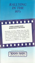 Load image into Gallery viewer, Rallying In The 80's - Three Legged Race - Manx Rally 1981/82/83 [VHS] [PAL]