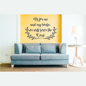 As For Me And My house I Will Serve The Lord Vinyl Wall Art