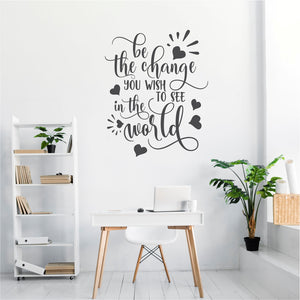 Be The Change Vinyl Wall Art