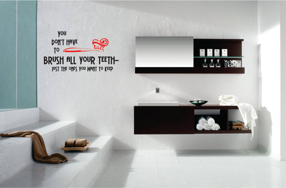 Brush All Your Teeth Vinyl Wall Art