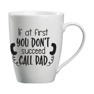 If At First You  Don't Succeed,Call Dag Mug