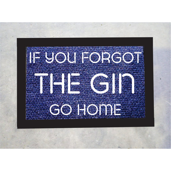 If You Forgot The Gin Door Mat
