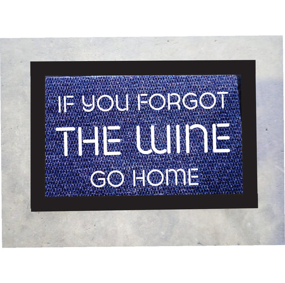 If You Forgot The Wine Door Mat