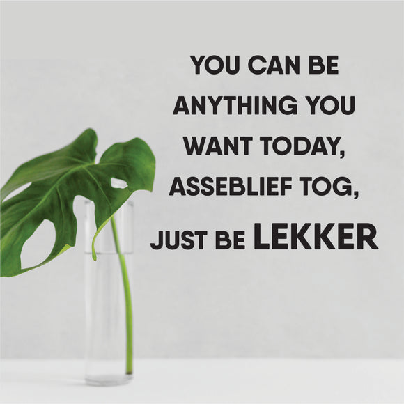 Just Be Lekker Vinyl Wall Art
