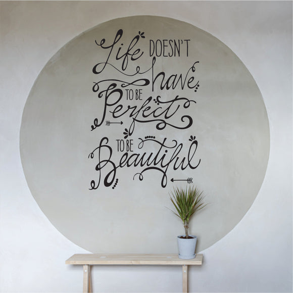 Life Doesn't Have To Be Perfect Vinyl Wall Art