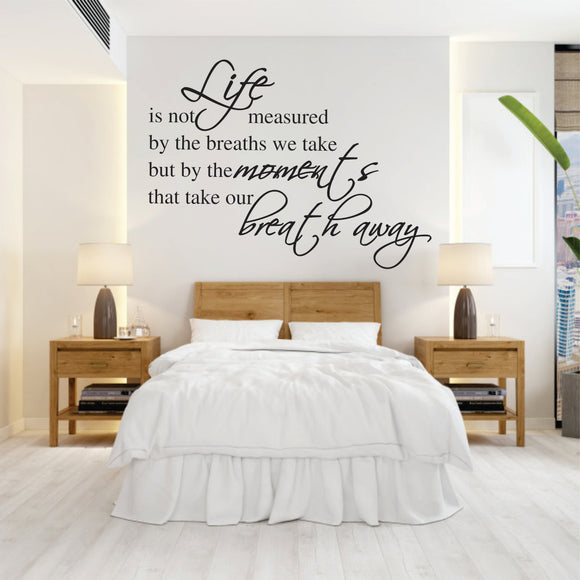 Life Is Not Measured Vinyl Wall Art