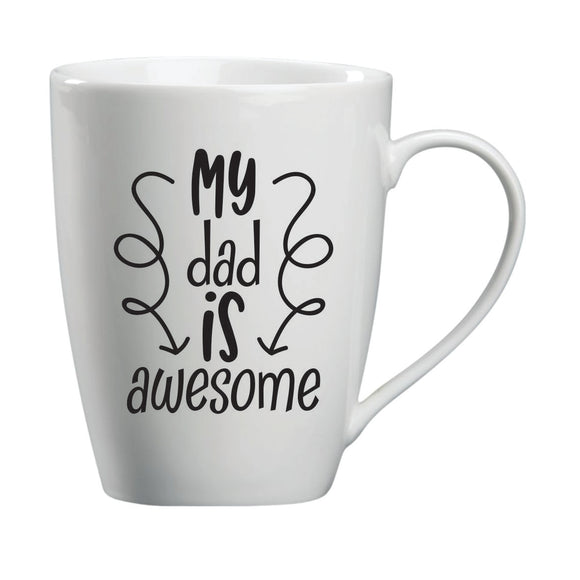 My Dad Is Awesome Mug
