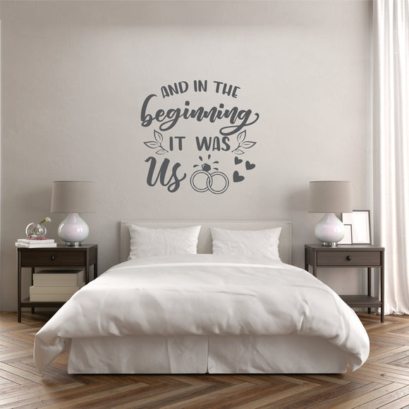 And In The Beginning It Was Us Vinyl Wall Art