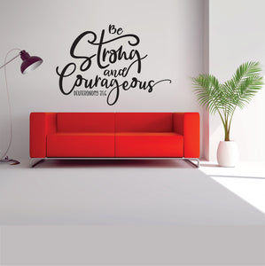 Be Strong And Courageous Vinyl Wall Art