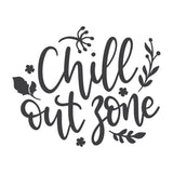 Chill Out Zone Vinyl Wall Art