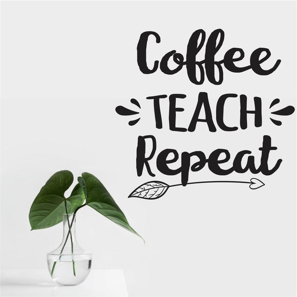 Coffee Teach Reap Vinyl Wall Art