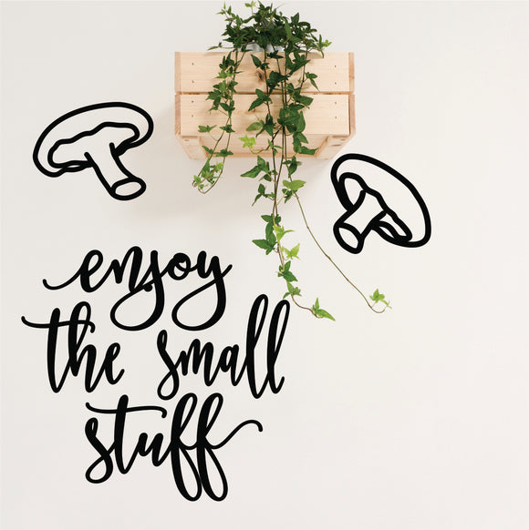 Enjoy The Small Stuff Vinyl Wall Art