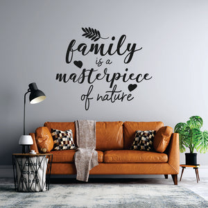 Family Is A Masterpiece Vinyl Wall Art