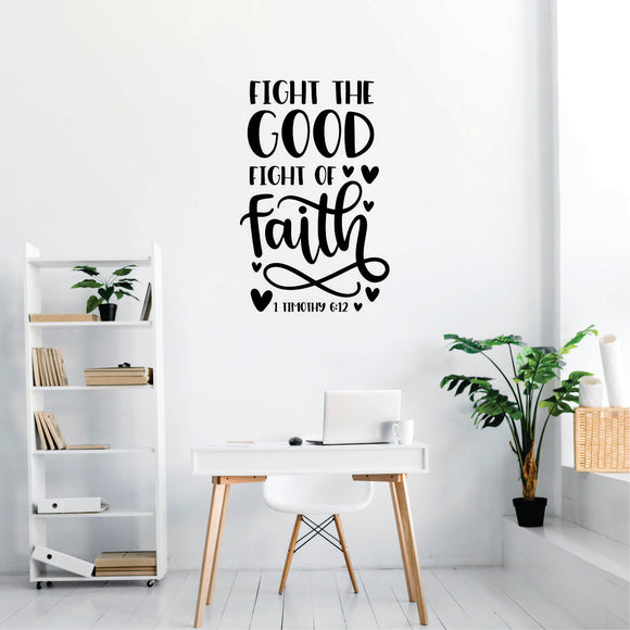 Fight The Good Fight Vinyl Wall Art