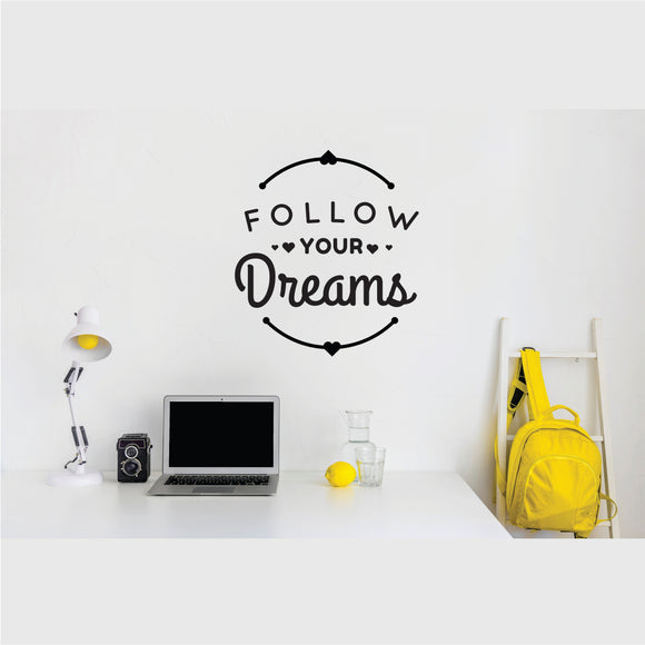 Follow Your Dream Vinyl Wall Art