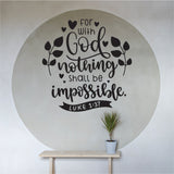For God Nothing Is Impossible Vinyl Wall Art
