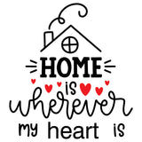 Home Is Wherever My Heart Is Vinyl Wall Art