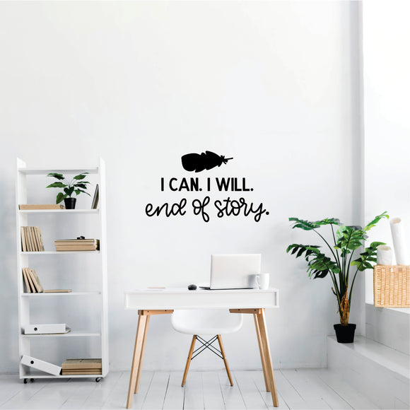 I Can I Will Vinyl Wall Art