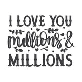 I Love You Millions And Millions Vinyl Wall Art
