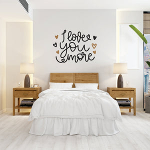 I Love You More Vinyl Wall Art