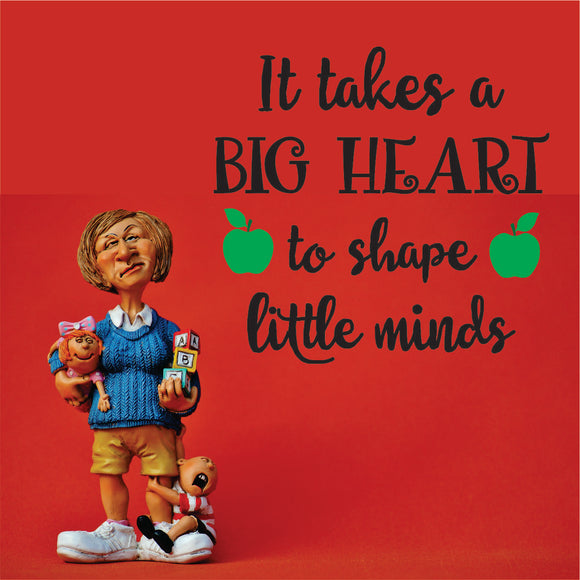 It Takes A Big Heart Vinyl Wall Art
