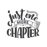 Just One More Chapter Vinyl Wall Art