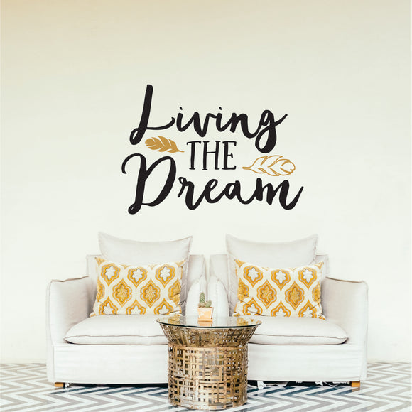 Living The Dream Vinyl Wall Art