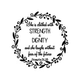 She Is Clothed With Strength & Dignity Vinyl Wall Art