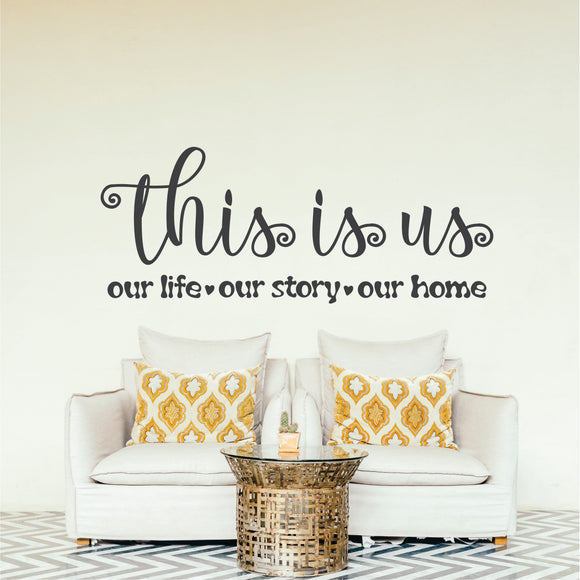 This Is Us Vinyl Wall Art