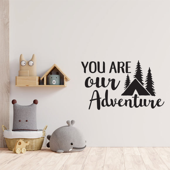 You Are Our Adventure Vinyl Wall Art